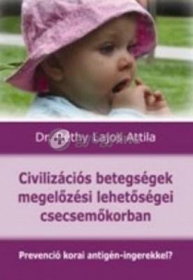 Civilizációs betegségek megelőzési lehetőségei csecsemőkorban