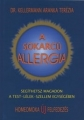 A sokarcú allergia