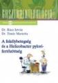 A fekélybetegség és a Helicobacter pylori-fertőzöttség